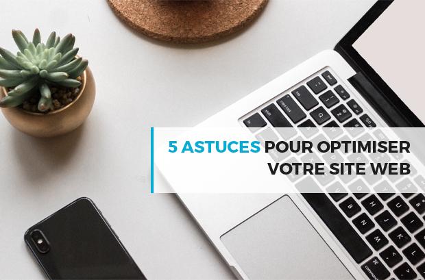 Blog - 2019-09_5-astuces-pour-optimiser-votre-site-web.png